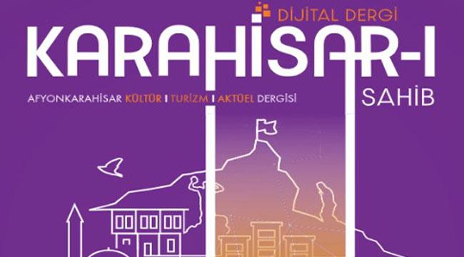 Karahisar-i Sahib Dijital Derginin 2. Sayısı yayınlandı
