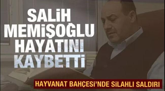 Salih Memişoğlu hayatını kaybetti