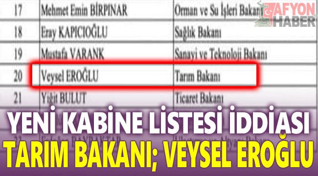 Kulislerde yeni kabine listesi iddiası: Tarım Balanı, Veysel Eroğlu!..