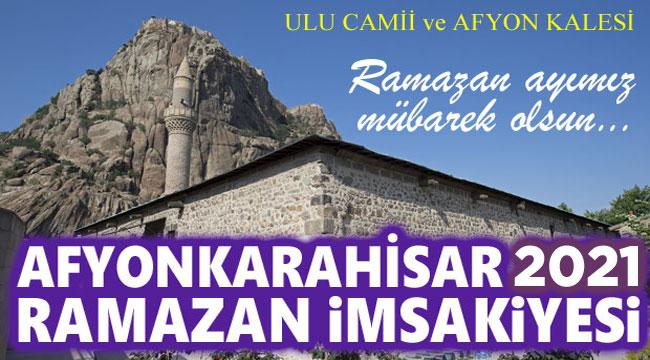 Afyon Ramazan İmsakiyesi 2021