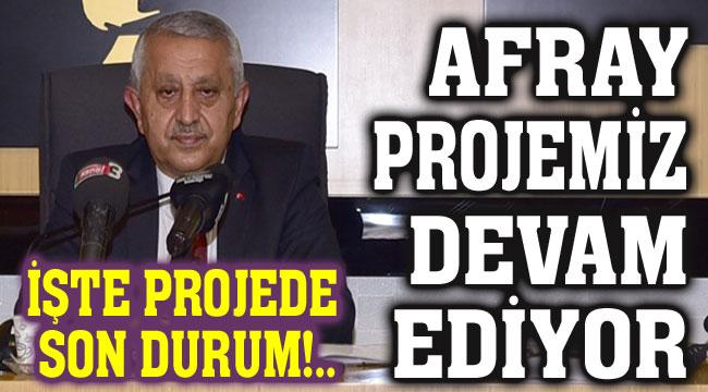 Başkan Mehmet Zeybek'ten AFRAY hakkında önemli açıklamalar!..