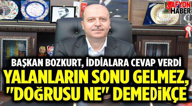 Başkan Recep Bozkurt, iddialara cevap verdi