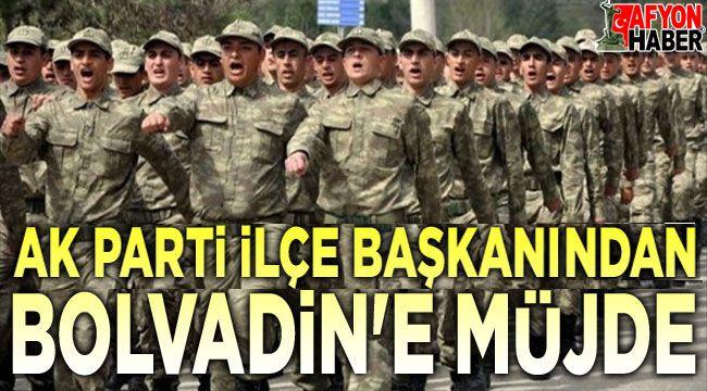 Bolvadin'e acemi birliği geliyor