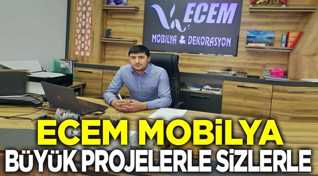 Ecem Mobilya, büyük projelerde sizlerle olacak