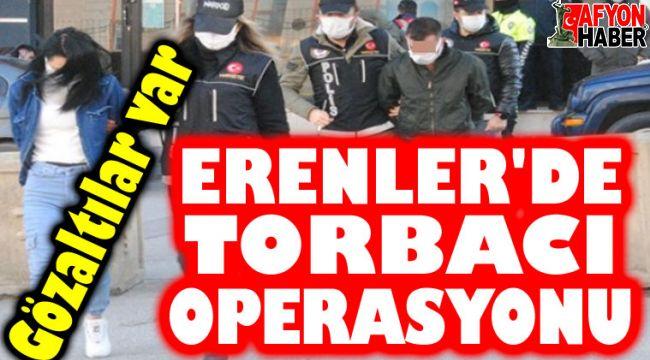 Erenler'de torbacı operasyonu! Gözaltılar var!..