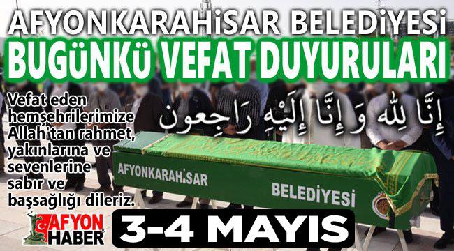 Afyon vefat duyuruları 3-4 Mayıs 2021