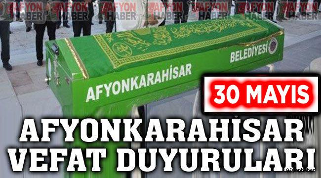 Afyon vefat duyuruları 30.05.2021