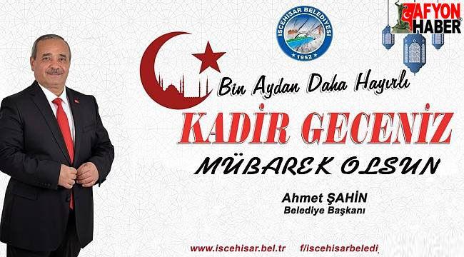 Başkan Şahin'in Kadir Gecesi mesajı