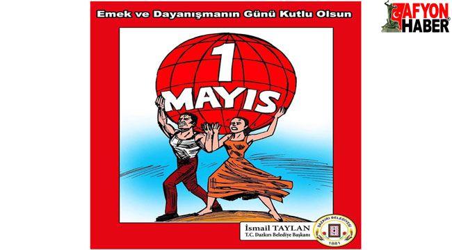 İsmail Taylan'ın 1 Mayıs mesajı