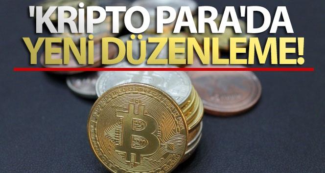 Kripto paraya ilk düzenleme!..