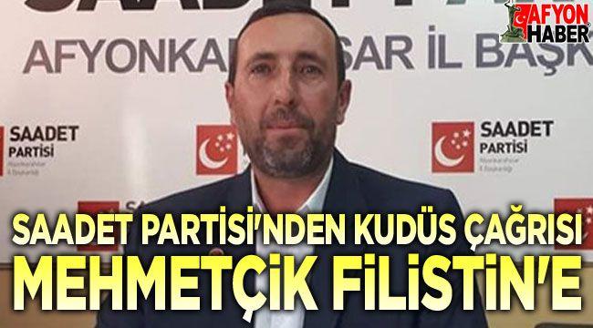 Saadet Partisi: Mehmetçik Filistin'e
