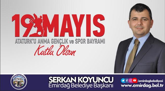 Serkan Koyuncu'nun Atatürk'ü Anma, Gençlik ve Spor Bayramı mesajı