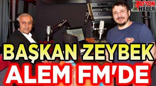 Başkan Mehmet Zeybek, Alem FM'de