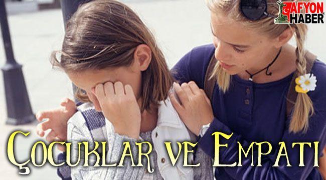 Çocuklar ve empati...