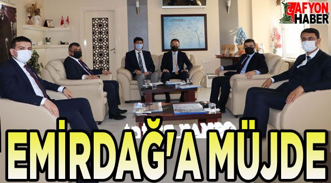 EMİRDAĞ'A MÜJDE!..