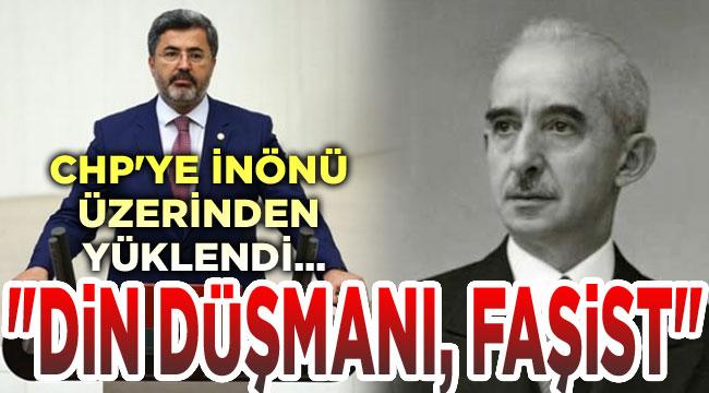CHP, din düşmanı faşist bir partidir