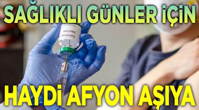 Haydi Afyon aşıya!..