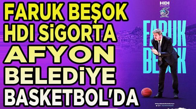 Tecrübeli başantrenör Faruk Beşok, HDI Sigorta Afyon Belediye Basketbol'da