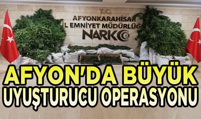 Afyon'da büyük uyuşturucu operasyonu!..