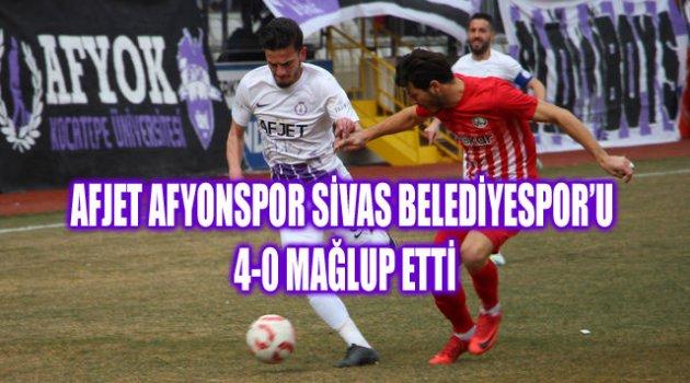 AFJET AFYONSPOR SİVAS BELEDİYESPOR'U 4-0 MAĞLUP ETTİ