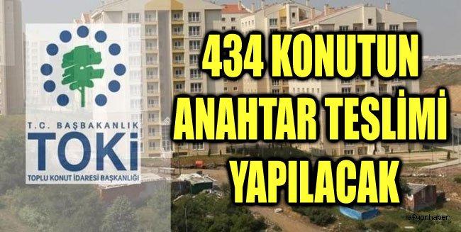 AFYONKARAHİSAR'DA 434 KONUTUN ANAHTAR TESLİMİ YAPILACAK
