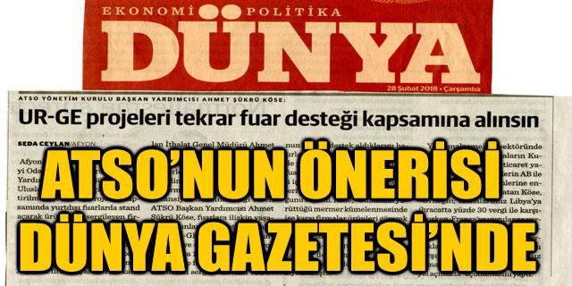 ATSO'NUN ÖNERİSİ DÜNYA GAZETESİ'NDE