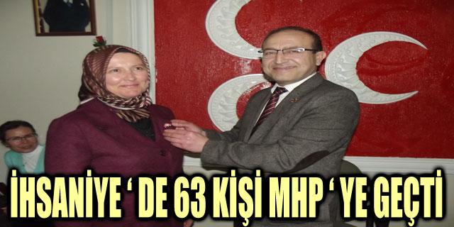 İHSANİYE ' DE 63 KİŞİ MHP ' YE GEÇTİ