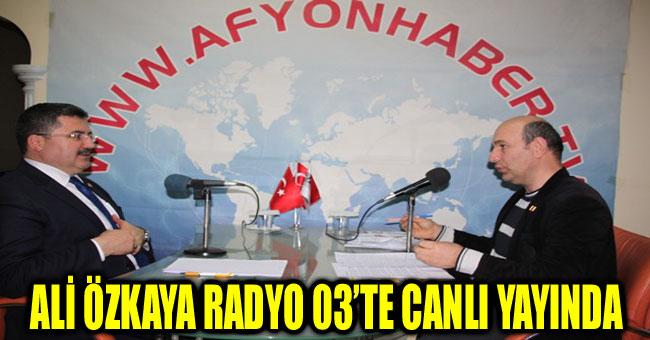 ALİ ÖZKAYA RADYO 03'TE CANLI YAYINDA