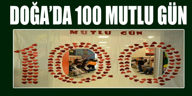 DOĞA'DA 100 MUTLU GÜN