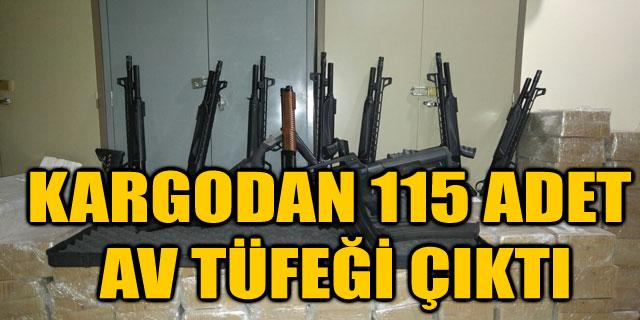 KARGODAN 115 ADET AV TÜFEĞİ ÇIKTI