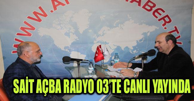 SAİT AÇBA RADYO 03'TE CANLI YAYINDA