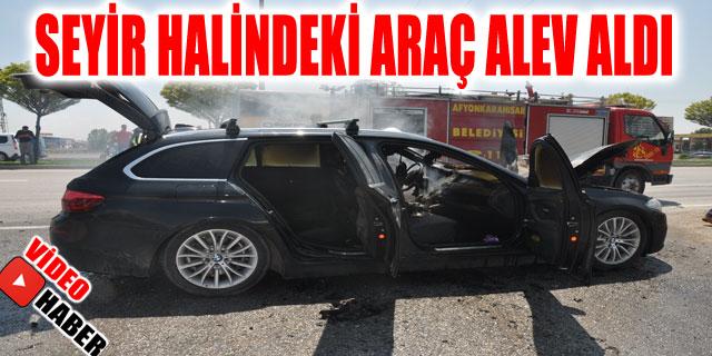 SEYİR HALİNDEKİ ARAÇ ALEV ALDI
