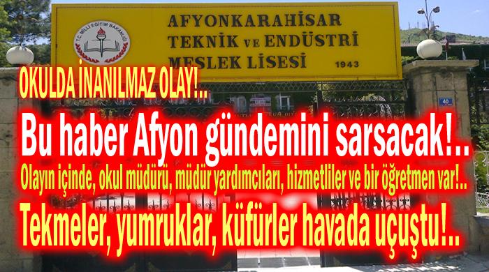 OKULDA İNANILMAZ OLAY!.. BU HABER AFYON GÜNDEMİNİ SARSACAK!..
