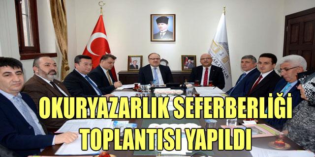 OKURYAZARLIK SEFERBERLİĞİ TOPLANTISI YAPILDI