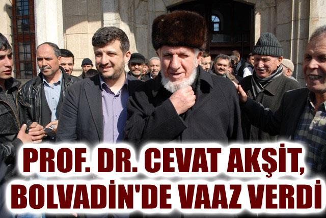 PROF. DR. CEVAT AKŞİT, BOLVADİN'DE VAAZ VERDİ