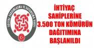 3.500 TON KÖMÜRÜN DAĞITIMINA BAŞLANILDI