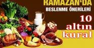 RAMAZANDA BESLENMEYLE İLGİLİ 10 ALTIN KURAL!..