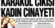 KADIN CİNAYETİ ULUSAL MANŞETLERDE!..