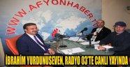 İBRAHİM YURDUNUSEVEN, RADYO 03'TE CANLI YAYINDA