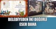 BELEDİYE'DEN İKİ DEĞERLİ ESER DAHA
