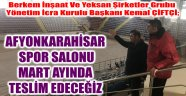 AFYONKARAHİSAR SPOR SALONU MART AYINDA TESLİM EDİLECEK