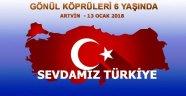 """""""GÖNÜL KÖPRÜLERİ ARTVİN'DE"""""""