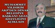 MUHAMMET YILDIRIM AKP'DEN DİNAR BELEDİYE BAŞKANI ADAY ADAYI OLACAĞINI AÇIKLADI