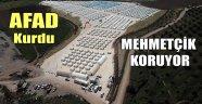 AFAD KURDU, MEHMETÇİK KORUYOR
