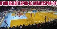 AFYON BELEDİYESPOR-83 ANTALYASPOR-69