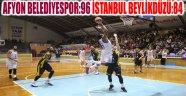 AFYON BELEDİYESPOR:96 İSTANBUL BEYLİKDÜZÜ:84