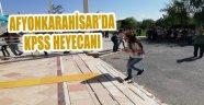AFYONKARAHİSAR'DA KPSS HEYECANI