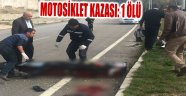 AFYONKARAHİSAR'DA MOTOSİKLET KAZASI: 1 ÖLÜ