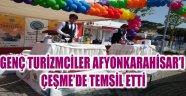 AFYONKARAHİSAR 'LI GENÇ TURİZMCİLER ÇEŞME'DE YARIŞTI