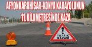 AFYONKARAHİSAR TRAFİK KAZASI